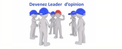 Devenez Leader d'opinion